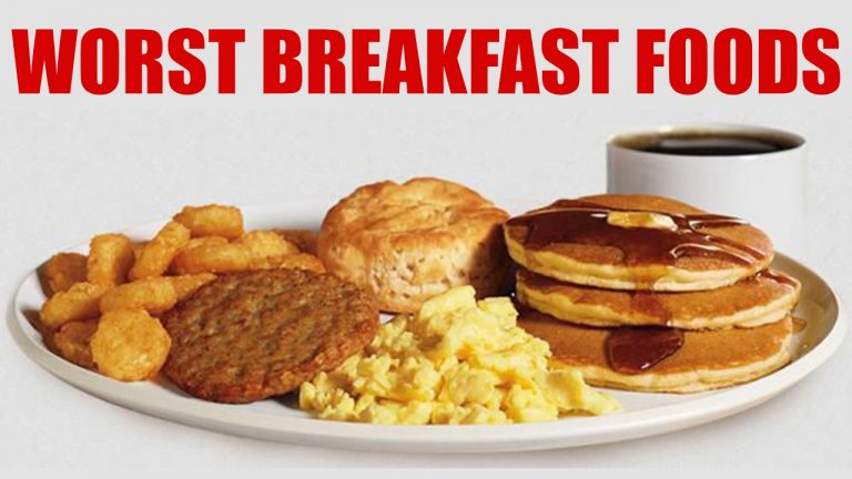 worst breakfast foods